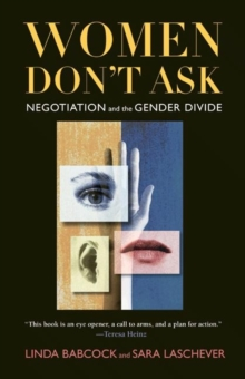 Women Don't Ask : Negotiation and the Gender Divide, Hardback Book