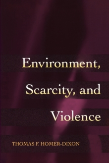 Environment, Scarcity, and Violence, Paperback Book