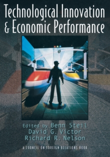 Technological Innovation and Economic Performance, Paperback / softback Book