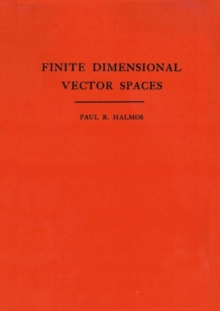 Finite Dimensional Vector Spaces. (AM-7), Volume 7, Paperback / softback Book
