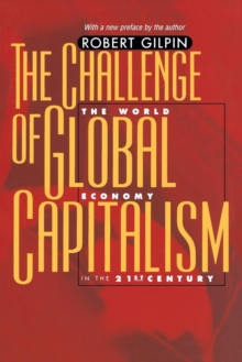 The Challenge of Global Capitalism : The World Economy in the 21st Century, Paperback / softback Book