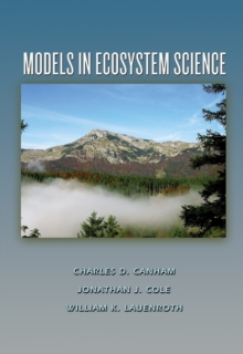 Models in Ecosystem Science, Paperback / softback Book