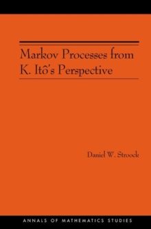 Markov Processes from K. Ito's Perspective (AM-155), Paperback / softback Book