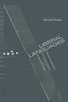Liberal Languages : Ideological Imaginations and Twentieth-Century Progressive Thought, Paperback / softback Book