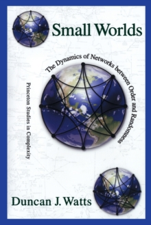 Small Worlds : The Dynamics of Networks between Order and Randomness, Paperback / softback Book