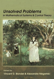 Unsolved Problems in Mathematical Systems and Control Theory, Hardback Book