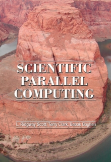 Scientific Parallel Computing, Hardback Book