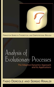 Analysis of Evolutionary Processes : The Adaptive Dynamics Approach and Its Applications, Hardback Book