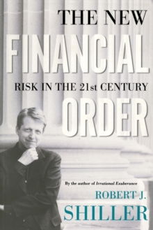 The New Financial Order : Risk in the 21st Century, Paperback / softback Book
