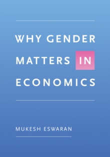Why Gender Matters in Economics, Hardback Book