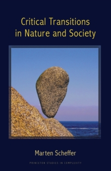 Critical Transitions in Nature and Society, Paperback Book