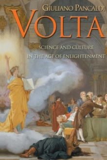 Volta : Science and Culture in the Age of Enlightenment, Paperback / softback Book