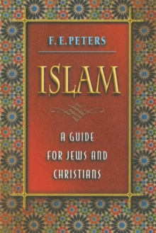 Islam : A Guide for Jews and Christians, Paperback / softback Book