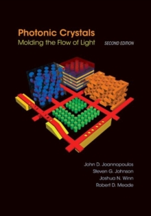 Photonic Crystals : Molding the Flow of Light - Second Edition, Hardback Book
