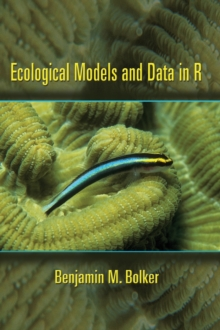 Ecological Models and Data in R, Hardback Book