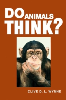 Do Animals Think?, Paperback / softback Book