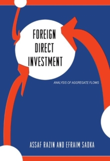 Foreign Direct Investment : Analysis of Aggregate Flows, Hardback Book