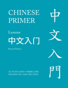Chinese Primer, Volumes 1-3 (Pinyin) : Revised Edition, Paperback / softback Book