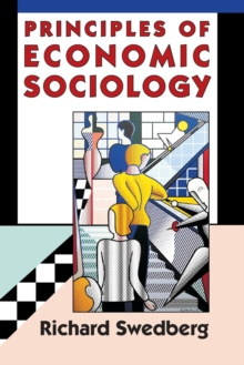 Principles of Economic Sociology, Paperback Book