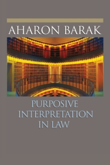 Purposive Interpretation in Law, Paperback / softback Book