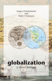 Globalization : A Short History, Paperback Book