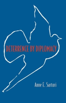Deterrence by Diplomacy, Paperback / softback Book