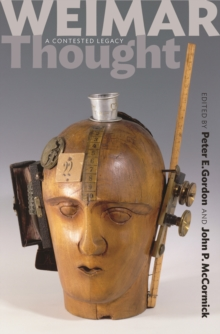 Weimar Thought : A Contested Legacy, Hardback Book