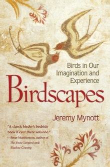 Birdscapes : Birds in Our Imagination and Experience, Hardback Book