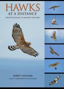 Hawks at a Distance : Identification of Migrant Raptors, Paperback / softback Book