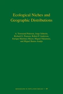 Ecological Niches and Geographic Distributions (MPB-49), Paperback / softback Book
