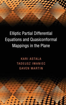 Elliptic Partial Differential Equations and Quasiconformal Mappings in the Plane (PMS-48), Hardback Book