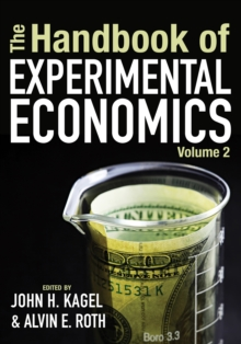 The Handbook of Experimental Economics, Volume 2, Hardback Book