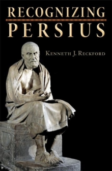 Recognizing Persius, Hardback Book