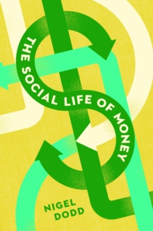 The Social Life of Money, Hardback Book