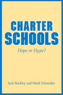 Charter Schools : Hope or Hype?, Paperback / softback Book
