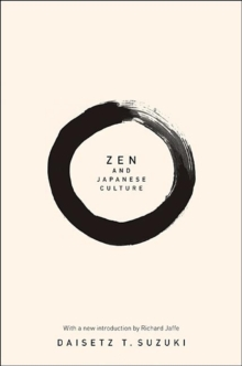 Zen and Japanese Culture, Paperback Book
