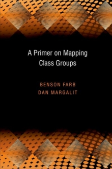 A Primer on Mapping Class Groups (PMS-49), Hardback Book