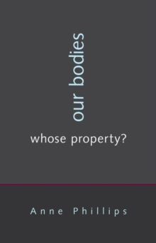 Our Bodies, Whose Property?, Hardback Book