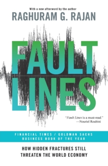 Fault Lines : How Hidden Fractures Still Threaten the World Economy, Paperback Book
