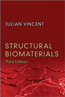 Structural Biomaterials : Third Edition, Paperback / softback Book