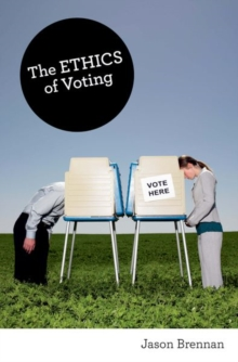 The Ethics of Voting, Paperback / softback Book