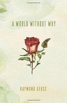 A World without Why, Hardback Book