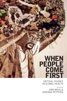 When People Come First : Critical Studies in Global Health, Paperback / softback Book
