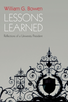 Lessons Learned : Reflections of a University President, Paperback / softback Book