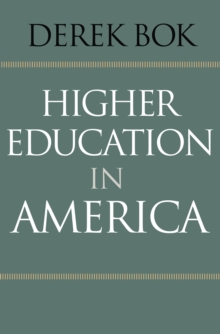 Higher Education in America, Hardback Book