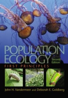 Population Ecology : First Principles - Second Edition, Paperback / softback Book