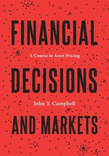 Financial Decisions and Markets : A Course in Asset Pricing, Hardback Book