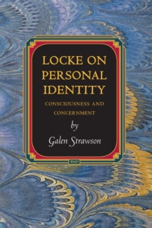 Locke on Personal Identity : Consciousness and Concernment - Updated Edition, Paperback / softback Book