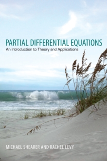 Partial Differential Equations : An Introduction to Theory and Applications, Hardback Book