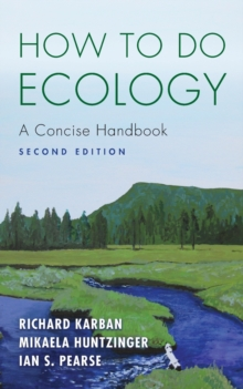 How to Do Ecology : A Concise Handbook - Second Edition, Paperback / softback Book